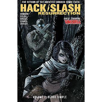 HackSlash Resurrection Volume 2 Blood Simple by Tini Howard