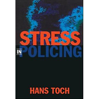 Stress in Policing by Hans Toch - 9781591470076 Book
