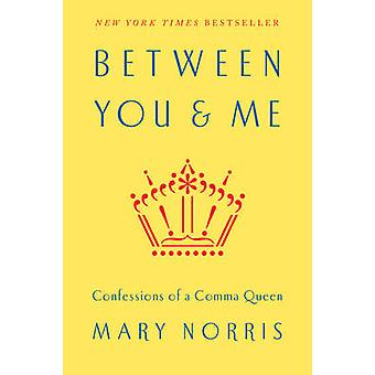 Between You  Me by Norris & Mary