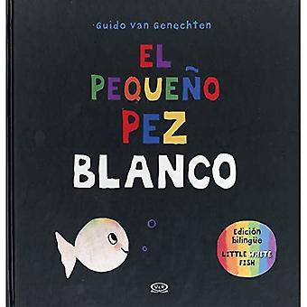 El Pequeno Pez Blanco/kleine weiße Fisch = kleine Weißfische
