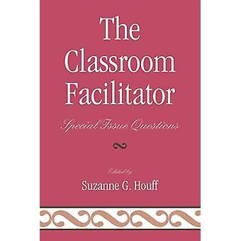 Klassrummet facilitator Special Issue frågor av Houff & Suzanne G.