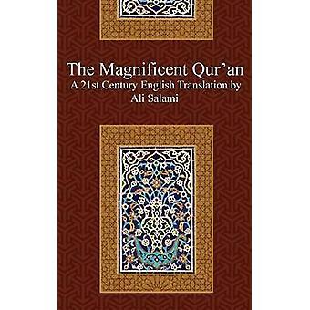 The Magnificent Quran by Salami & Ali