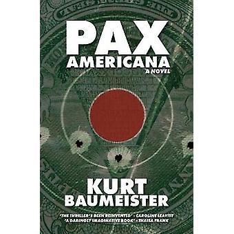 Pax Americana by Baumeister & Kurt