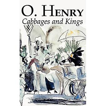 Cabbages and Kings by O. Henry Fiction Literary Classics Short Stories by Henry & O.