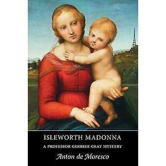 Isleworth Madonna by de Moresco & Anton