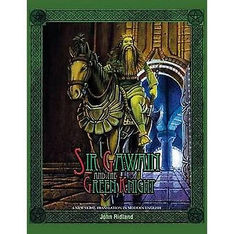 Sir Gawain and the Green Knight Hardcover A New Verse Translation in Modern English von Ridland & John