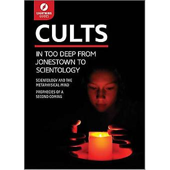 Cults In Too Deep From Jonestown to Scientology by Lightning Guides