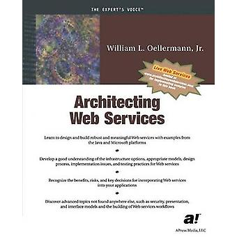 Architecting Web Services Models Designs and Solutions by Oellermann & William
