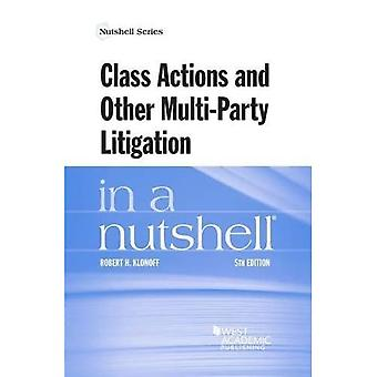 Class Actions and Other Multi-Party Litigation in a� Nutshell (Nutshell Series)