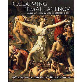Reclaiming Female Agency - Feministisk konsthistoria efter postmodernism genom