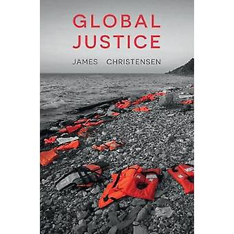 Global Justice by James Christensen - 9781137606778 Book