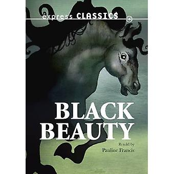 Black Beauty by Anna Sewell - Pauline Francis - 9781783220557 Book