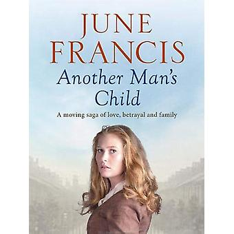 Another Man's Child by June Francis - 9781788635820 Book