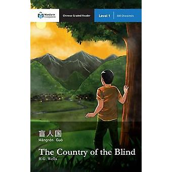The Country of the Blind - Mandarin Companion Graded Readers Level 1 b