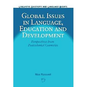 Global Issues in Language - Education and Development - Perspectives f
