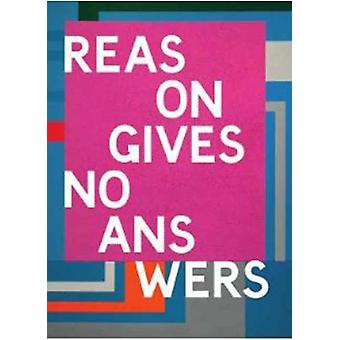 Reasons Give No Answers by William Burroughs - 9781912613045 Book