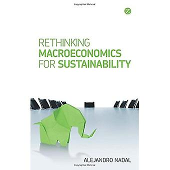 Rethinking Macroeconomics of Sustainability