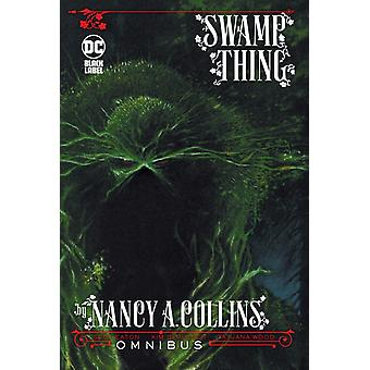 Swamp Thing door Nancy A. Collins Omnibus door Nancy A Collins