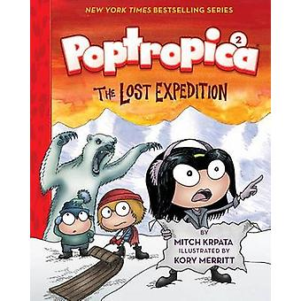 Poptropica - Book 2 - The Lost Expedition by Kory Merritt - Mitch Krpat
