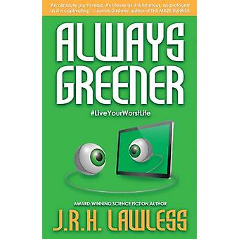 Always Greener by JRH Lawless