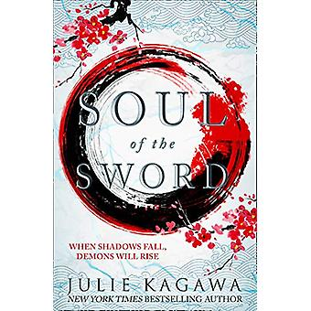 Soul Of The Sword (Shadow of the Fox - Book 2) by Julie Kagawa - 9781