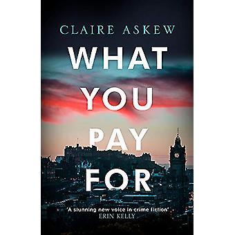 What You Pay For - Shortlist für McIlvanney und CWA Awards von Claire