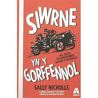 Siwrne yn y Gorffennol by Sally Nicholls - 9781913245009 Book