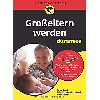 Grosseltern werden fur Dummies by Gerard Strouk - 9783527716814 Book