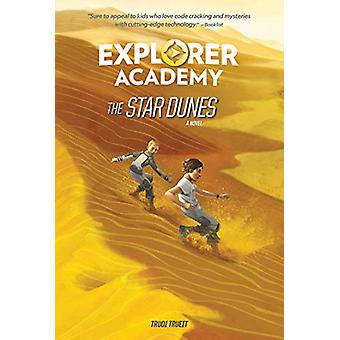 The Star Dunes (Explorer Academy) by National Geographic Kids - 97814