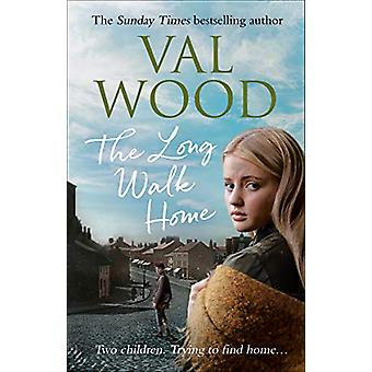 The Long Walk Home by Val Wood - 9780552176262 Book