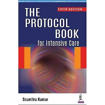 The Protocol Book for Intensive Care