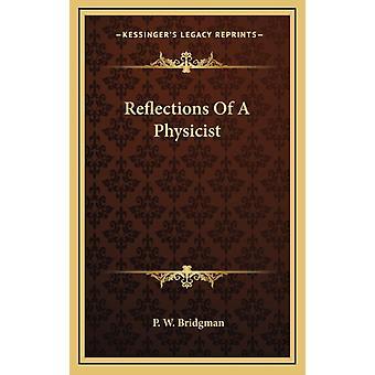 Reflections Of A Physician par P W Bridgman