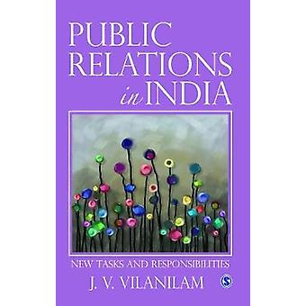 Public Relations in India  New Tasks and Responsibilites by J V Vilanilam