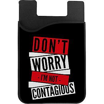 Ikke bekymre deg im ikke smittsom telefonkortholder