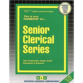 Senior Clerical Series: Test Preparation Study Guide, Questions & Answers