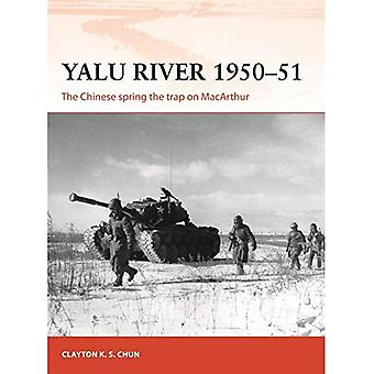 Yalu River 1950-51: The Chinese spring the trap on� MacArthur (Campaign)