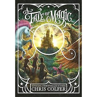 Un conte de magie Un conte de magie