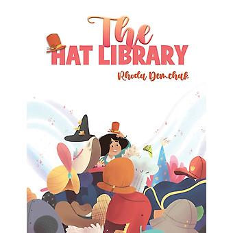 The Hat Library by Rhoda Demchak