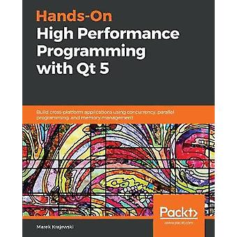 Hands-On High Performance Programming with Qt 5 - Build cross-platform