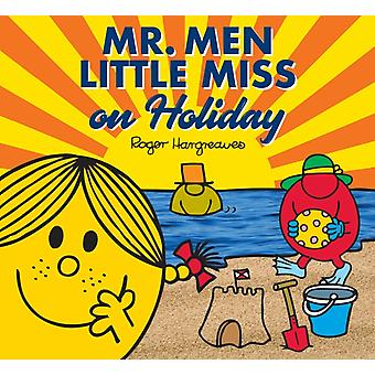 Mr. Men Little Miss on Holiday by Adam Hargreaves