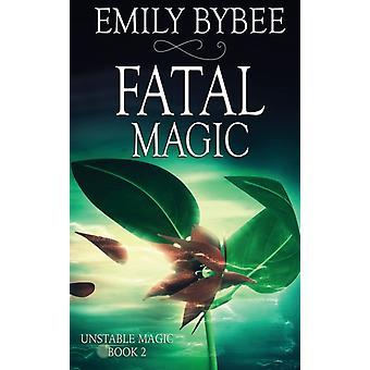 Fatal Magic door Emily Bybee