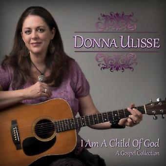 Donna Ulisse - minä olen Jumalan lapsi [CD] Yhdysvallat tuoda