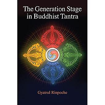 Generation Stage of Buddhist Tantra