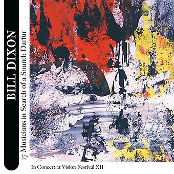 Bill Dixon - 17 Musicians in Search of a Sound: Darfur [CD] USA import