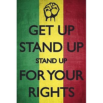Get Up Stand Up Poster Plakat-Druck