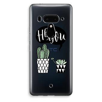 HTC U12 + gennemsigtig sag (blødt) - Hey du cactus