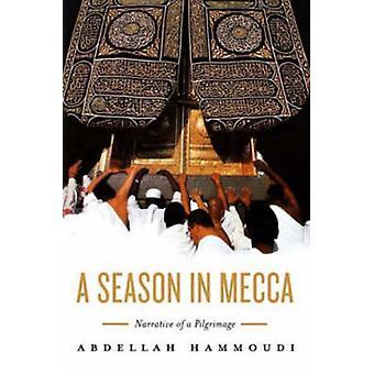 Eine Saison in Mekka - Erzählung einer Pilgerfahrt von Abdellah Hammudi - 9