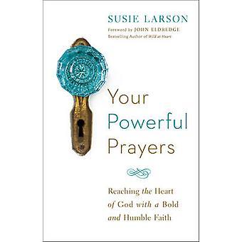 Kraftig bønner - nå hjertet av Gud med en fet og Humb