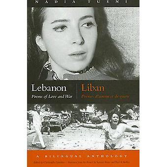 Líbano - poemas de amor y guerra por Nadia Tueni - Christophe Ippolito-