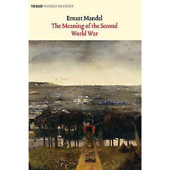 Betydningen av andre krigen (2) av Ernest Mandel - 97818446